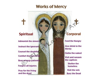 Works of Mercy Spiritual and Corporal - Holy Family Print -   by FLOR LARIOS