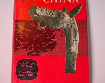 Ancient People & Places - China before the Han Dynasty, William Watson, 1966