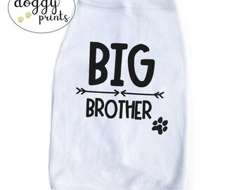 Big Brother Dog Shirt - New Baby Dog Shirt - Sibling Dog Tee - Soon to be Big Brother Dog Annoucement tshirt - Dog Apparel - Trendy Gift