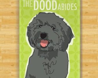 Labradoodle Magnet - The Dood Abides - Black Labradoodle The Big Lebowski Gifts Refrigerator Dog Fridge Magnets