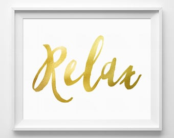 Relax Sign Gift for Friend Relax Print Matte Gold Wall Decor Gold Bedroom Wall Decor Gold Wall Art Typographic Art Gold Wall Art Silver