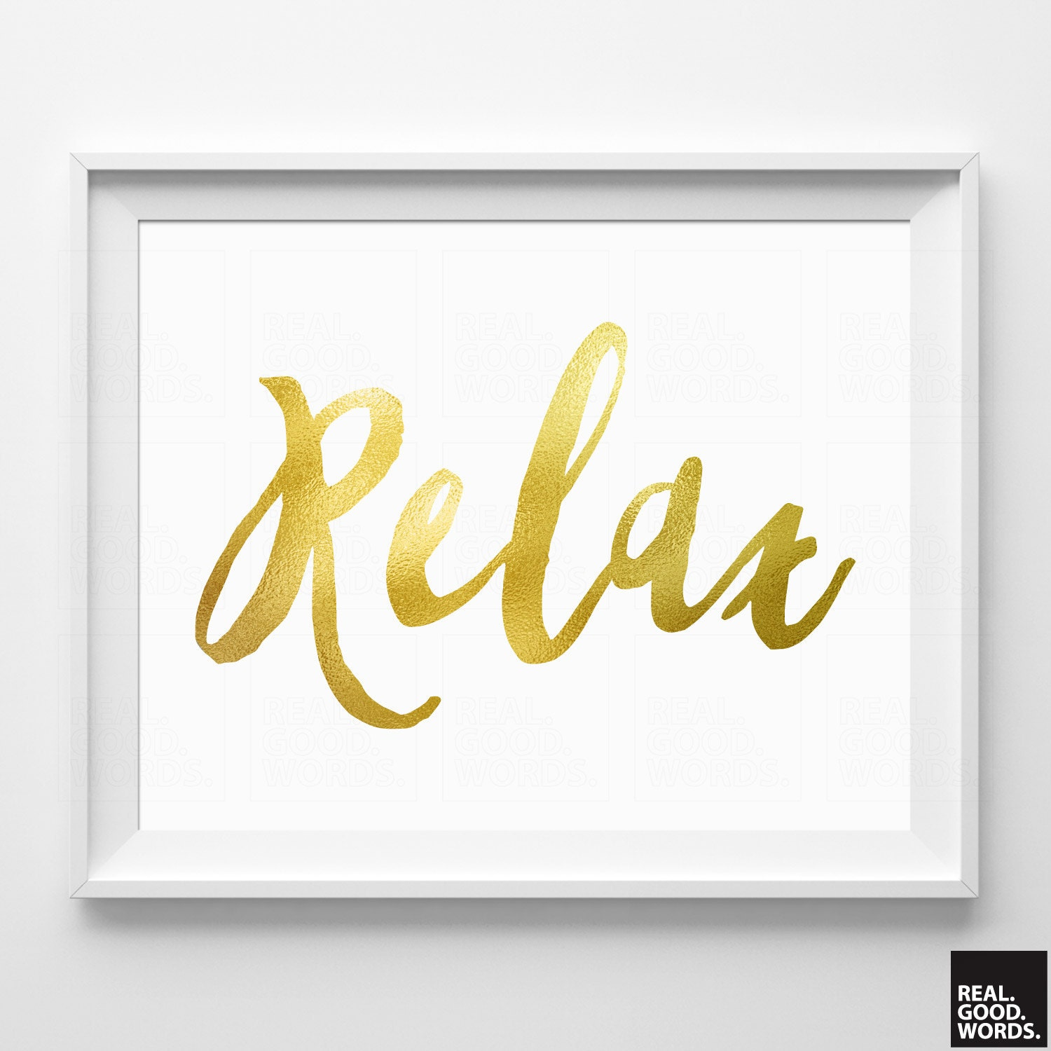 Relax Sign Gift for Friend Relax Print Matte Gold Wall Decor