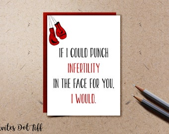 Punch Infertility - Grief/ Infertility/ Miscarriage/ Stillborn Support Card (Foldable, Blank Inside, Printable)