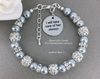 Mother of the Bride Gift I will take care of her always Charm Bracelet Gift for Mother in Law Bracelet Gift for Stepmom Wedding Jewelry