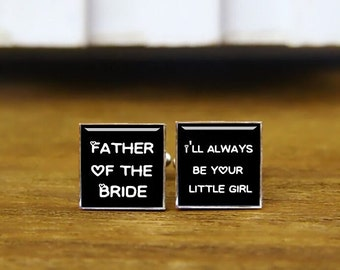 father of the bride, i'll always be your little girl, custom wedding cufflinks, custom date or photo, square cufflink, personalized cufflink