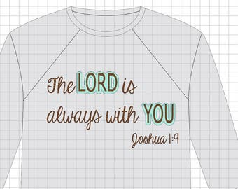 SVG Digital File Joshua 1:9, The Lord is always with you.