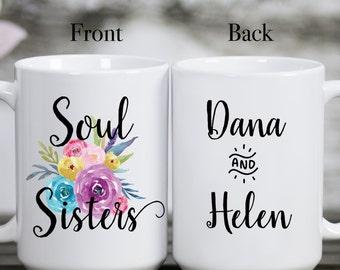 Soul Sister Mug, Sister Mug, Sister Gift, Best Friend Gift, Best Friend Mugs, Best Friends, Soul Sisters, Coffee and Tea Mug, Personalized