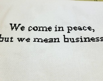We come in peace but we mean business feminist cross stitch pattern download