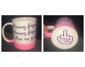 Custom Novelty Mug / Mummy Finger Where Are You / Hidden Here I Am Underside/ Humorous Gifts / Mother's Day / Funny Cup / Gifts For Her
