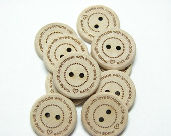 "3/4"" Wooden Buttons ""made with love"" - Set of  10"