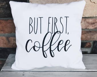 But First, Coffee | Throw Pillow | Calligraphy | Handmade | Home Decor | Bedding