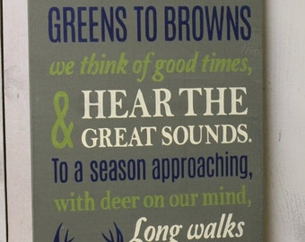 As Leaves turn from greens to Brown/Hunting Season/Sign/Child Sign/U Pick Colors/Boys Room/Father's Day Gift/Hunting D