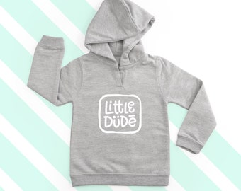 Little Dude Hoodie - Baby Hoodie - Cute Gift