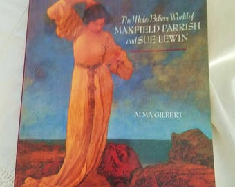 Maxfield Parrish, Artist – The Make Believe World of Maxfield Parrish and Sue Lewin – 1990