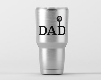 DAD Golf Tee / Yeti Decal / Vinyl Decal / Yeti Tumbler Decal / Yeti Cup Decal / RTIC / * Tumbler Available *