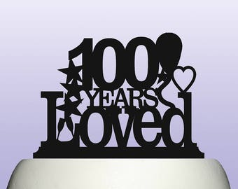 Acrylic 100th Birthday Years Loved Theme Cake Topper Decoration