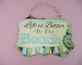LIFE IS BETTER At The Beach 5x7 Hardboard Sign Cabin Cute Gift Coastal Ocean Beach Theme Decor Summer Vacation House Glossy Benelux