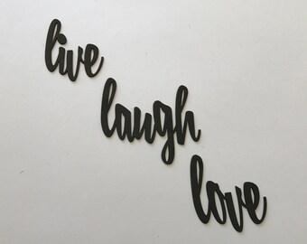 Live Laugh Love Metal Art, Live Laugh Love Sign, Live Laugh Love Wall Art