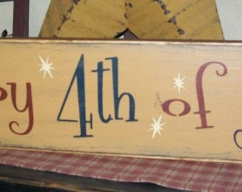 Happy 4th of July Fireworks Primitive Sign