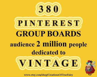 380 Pinterest group boards to promote your Vintage Antique List groups social networks free promotion advertising Help for increase traffic