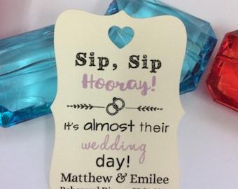 Sip Sip Hooray Bridal Shower tags wedding Favor wedding tags Hen party Wedding Shower Thanks for Coming Wedding Favor, Wedding tags