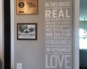 In This House We Do REAL, House Rules Family Rules Real Love, We Do Forgiveness, Wooden Sign