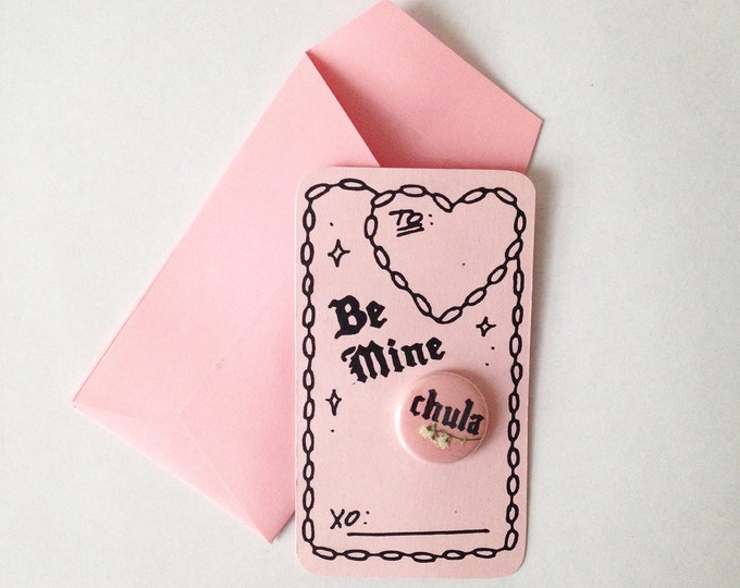 Be Mine, Chula pincard