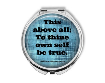"""William Shakespeare """"This above all; to thine own self be true"""" Compact Mirror Pocket Mirror Large"""