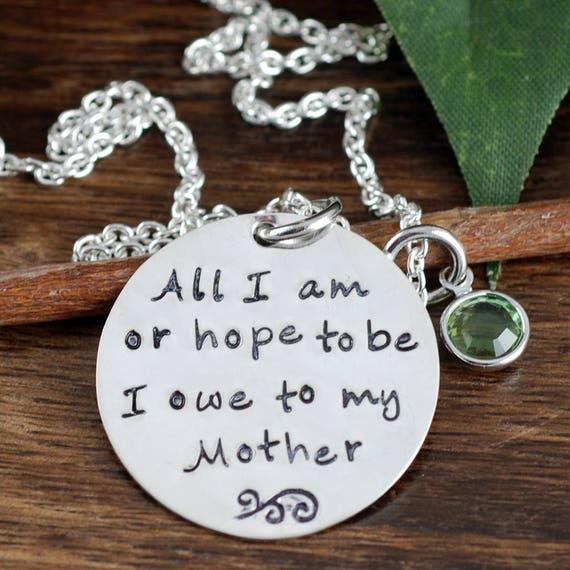 Hand Stamped Mommy Necklace, All I Am or hope to be I owe to my Mother, Mothers Day Gift, Sterling Silver Necklace, Gift for Mom