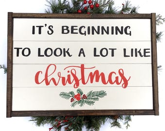 It's Beginning To Look A Lot Like Christmas Handcrafted Wooden Christmas Sign // Farmhouse Christmas Sign // Hand Painted Wood Sign