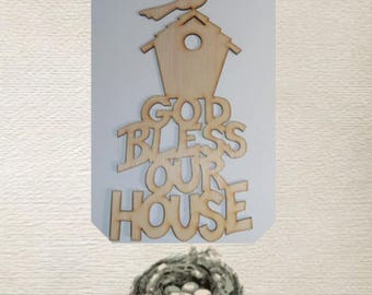 Bless Our Home  / Bird House / Wood Cut Out - Laser Cut