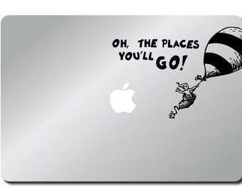 Oh the Places you'll go, Seuss inspired laptop decal sticker