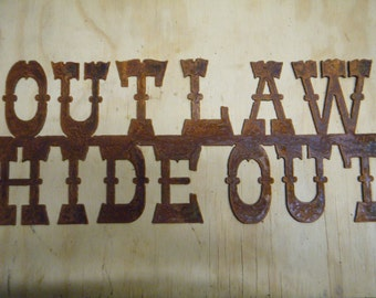 FREE SHIPPING Rusted Rustic Metal Outlaw Hideout Sign