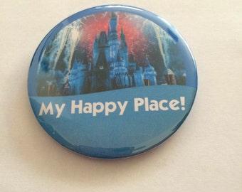 "Cinderella Castle ""My Happy Place!"" Disney Park Inspired Celebration Button/Pin/Badge"
