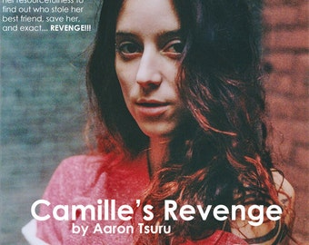 Camille's Revenge by Aaron Tsuru: An e-novelette of one woman's story to save her best friend. - MATURE