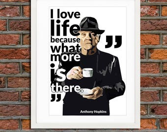 Quotation - poster - Anthony Hopkins - citation