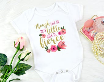 Though she be but little she is fierce baby onepiece / Gerber Onesie®, newborn baby girl outfit, baby shower gift / girly girl baby
