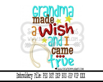 Thanksgiving Embroidery design 5X7 6x10 Grandma made a wish and I came true, fall embroidery, socuteappliques, New baby applique
