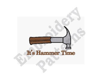 Its Hammer Time - Machine Embroidery Design