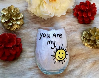 You Are My Sunshine Wine Glass, You Are My Sunshine Stemless Wine Glass, Gift For Boyfriend, Gift For Girlfriend, Couples Valentines Gift