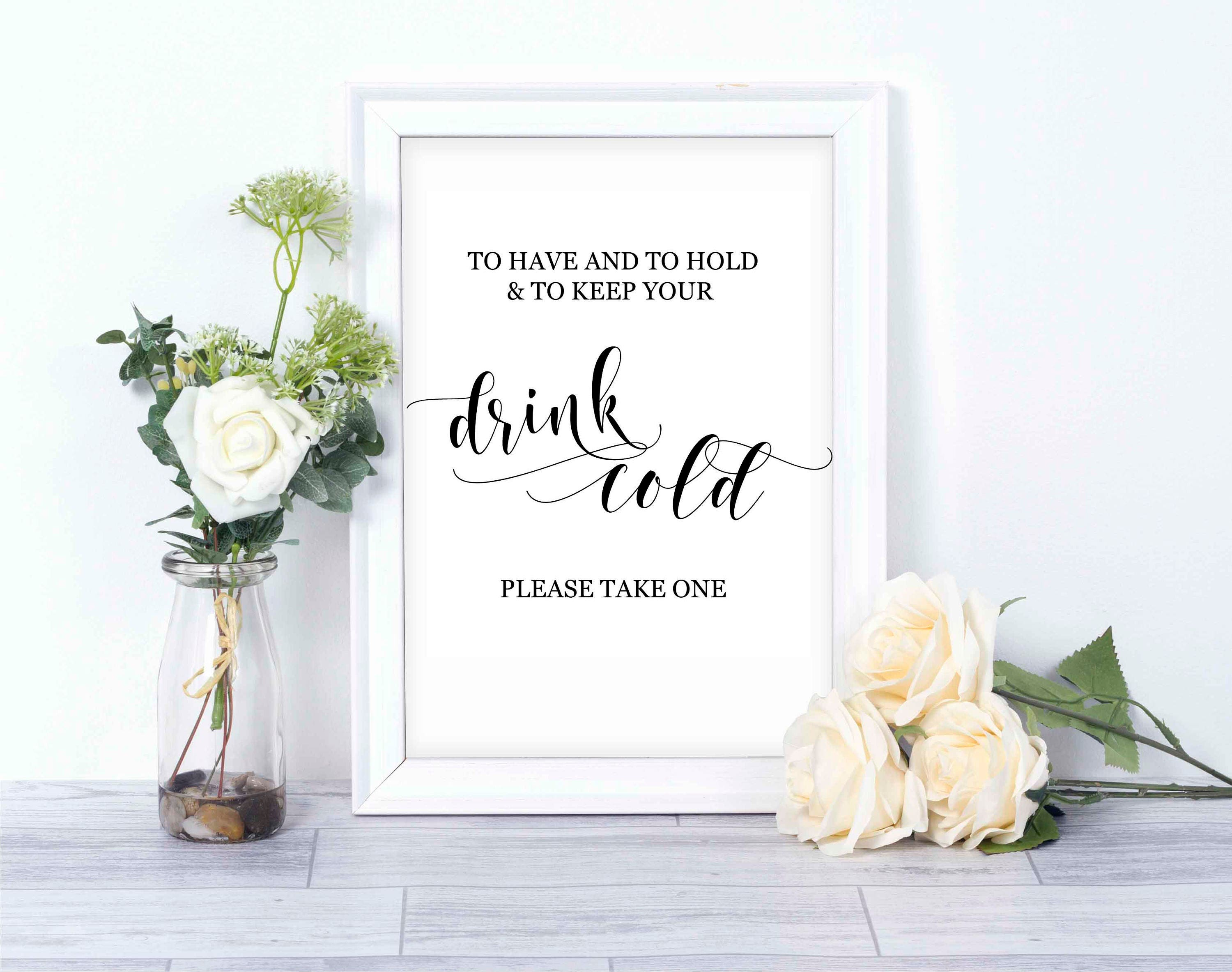 To have and to hold and to keep your drink cold wedding