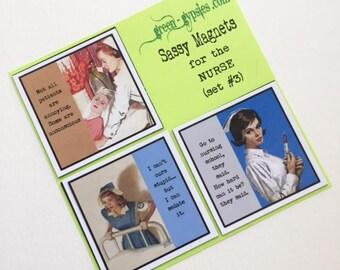 Nurse Magnets Series Three Set of Three Sassy Sayings