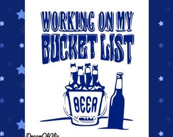 Working On My Bucket List Beer Bottles SVG Cut File