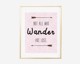 SALE DOLLAR DEAL - Not All Who Wander Are Lost, Literary Print, Pink, Literary Poster, Downloadable Print, Instant Download, Printable Print