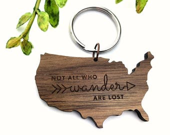 UNITED STATES WANDER   //  Not all who wander are lost quote  //  Walnut Wood Laser Cut Keychain