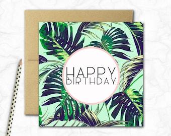 Birthday Card {MONSTERA LEAVES}