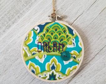 """Embroidery Hoop Art """"Dream"""""""