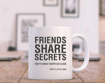 Pretty Little Liars - Secrets Quote White Mug - High Quality - Gift - Christmas