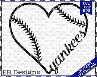 Yankees Baseball Love SVG DXF EPS Cutting Machine Files Silhouette Cameo Cricut Baseball Vinyl Cut File Softball Vector svg file