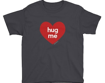 Hug Me Heart Valentines Day T-Shirt   Boys Girls Youth Party Gifts Cards Tees